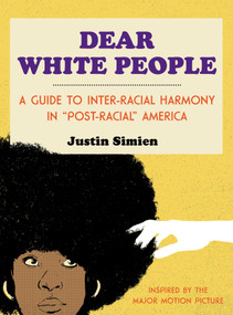 Dear White People by Justin Simien, Ian O'Phelan, 9781476798097