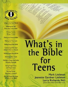 What's in the Bible for Teens by Mark Littleton, Larry Richards, 9780764203862