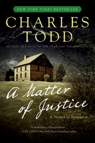 A Matter of Justice by Charles Todd, 9780061233609