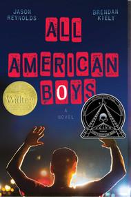 All American Boys by Jason Reynolds, Brendan Kiely, 9781481463331