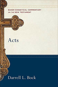 Acts - 9780801026683 by Darrell L. Bock, 9780801026683