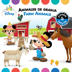 Farm Animals / Animales de granja (English-Spanish) (Disney Baby) by R. J. Cregg, Laura Collado Píriz, Disney Storybook Art Team, 9781499809084