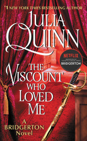 The Viscount Who Loved Me (Bridgerton) by Julia Quinn, 9780062353641