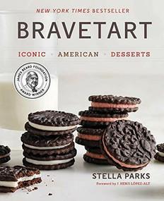 BraveTart (Iconic American Desserts) by Stella Parks, J. Kenji López-Alt, 9780393239867