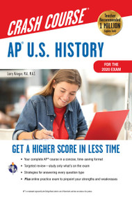 AP®  U.S. History Crash Course, Book + Online (Get a Higher Score in Less Time) by Larry Krieger, 9780738612690