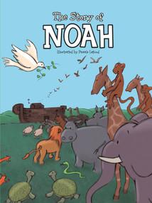 The Story of Noah by Lafond Pascale, Johannah Gilman Paiva, 9781486709236