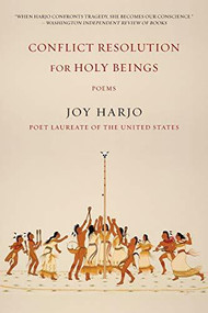 Conflict Resolution for Holy Beings (Poems) by Joy Harjo, 9780393353631