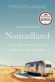 Nomadland (Surviving America in the Twenty-First Century) - 9780393356311 by Jessica Bruder, 9780393356311
