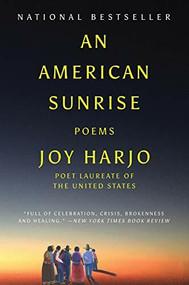 An American Sunrise (Poems) - 9780393358483 by Joy Harjo, 9780393358483