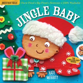 Indestructibles: Jingle Baby (Chew Proof · Rip Proof · Nontoxic · 100% Washable (Book for Babies, Newborn Books, Safe to Chew)) by Kate Merritt, Amy Pixton, 9780761187264