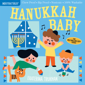 Indestructibles: Hanukkah Baby (Chew Proof · Rip Proof · Nontoxic · 100% Washable (Book for Babies, Newborn Books, Safe to Chew)) by Ekaterina Trukhan, Amy Pixton, 9781523508044