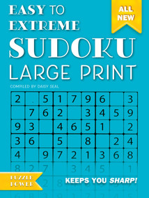 Easy to Extreme Sudoku Large Print (Blue) (Keeps You Sharp) by Daisy Seal, 9781786647757