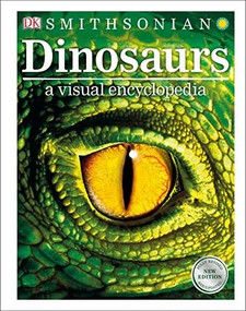 Dinosaurs: A Visual Encyclopedia, 2nd Edition - 9781465470119 by DK, 9781465470119