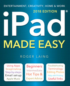 iPad Made Easy (2018 Edition) by Roger Laing, 9781786647771