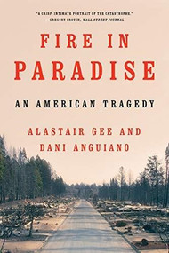 Fire in Paradise (An American Tragedy) - 9780393542165 by Dani Anguiano, Alastair Gee, 9780393542165