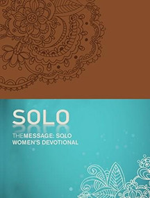The Message: SOLO Women's Devotional (Leather-Look, Tan) by Eugene H. Peterson, 9781631465772
