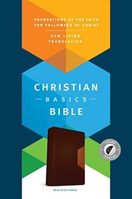 Christian Basics Bible NLT, TuTone (LeatherLike, Brown/Tan, Indexed) by Martin H. Manser, Michael H. Beaumont, 9781496413604