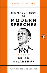 The Penguin Book of Modern Speeches by Brian MacArthur, 9780241982303