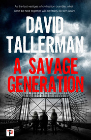A Savage Generation - 9781787582439 by David Tallerman, 9781787582439