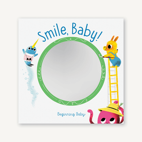 Smile, Baby! (Beginning Baby) by Chronicle Books, 9781452170923