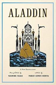 Aladdin (A New Translation) - 9781324091110 by Paulo Lemos Horta, Yasmine Seale, 9781324091110