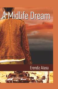 A Midlife Dream by Erendiz Atasu, 9781840597684