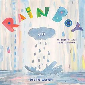 Rain Boy by Dylan Glynn, 9781452172804
