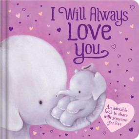 I Will Always Love You by IglooBooks, 9781800227798