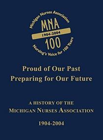 Michigan Nurses Association (A History of the Michigan Nurses Association 1904-2004) by Turner Publishing, 9781563118968