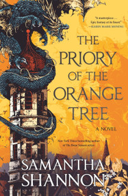 The Priory of the Orange Tree - 9781635570298 by Samantha Shannon, 9781635570298