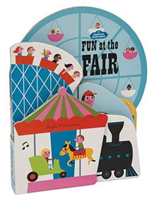 Bookscape Board Books: Fun at the Fair ((Lift the Flap Book, Block Books for Preschool)) by Ingela P. Arrhenius, 9781452174938