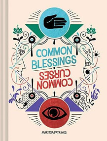 Common Blessings / Common Curses ((Funny Web Comic Book, Gift for College Graduates and Millennials)) by Maritsa Patrinos, 9781452177960