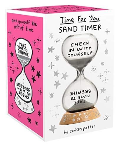 Time for You Sand Timer ((5-Minute Hourglass for Self-Care and Stress Relief, Mindfulness Glass Timer with Sparkling Sand)) (Miniature Edition) by Carissa Potter, 9781452178271