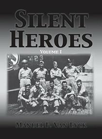 Silent Heroes - 9781681621722 by Manuel F. Van Eyck, 9781681621722