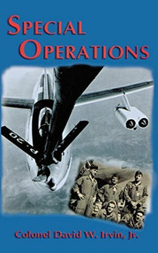 Special Operations by David W. Irvin, 9781563118074
