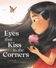 Eyes That Kiss in the Corners by Joanna Ho, Dung Ho, 9780062915627