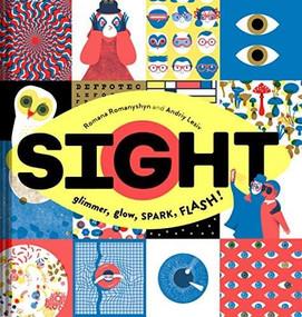 Sight (Glimmer, Glow, SPARK, FLASH!) by Romana Romanyshyn, Andriy Lesiv, 9781452179773