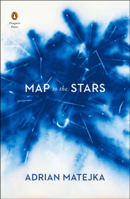 Map to the Stars by Adrian Matejka, 9780143130574