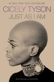 Just as I Am (A Memoir) by Cicely Tyson, 9780062931061