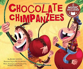 Chocolate Chimpanzees by Mark Oblinger, Blake Hoena, Luke Flowers, Mark Oblinger, 9781632905895