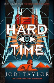 Hard Time by Jodi Taylor, 9781472273147