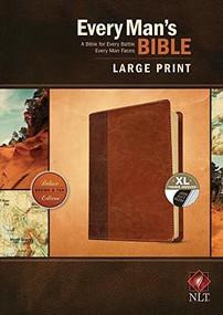 Every Man's Bible NLT, Large Print, TuTone (LeatherLike, Brown/Tan, Indexed) by Stephen Arterburn, Dean Merrill, 9781496433589