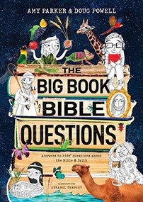 The Big Book of Bible Questions by Amy Parker, Doug Powell, Annabel Tempest, 9781496435248