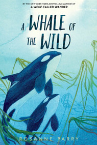 A Whale of the Wild - 9780062995933 by Rosanne Parry, Lindsay Moore, 9780062995933