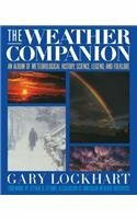 The Weather Companion (An Album of Meteorological History, Science, and Folklore) by Gary Lockhart, 9781620457887