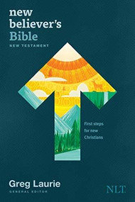 New Believer's New Testament NLT (Softcover) by Greg Laurie, 9781496438256