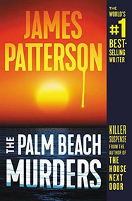 The Palm Beach Murders - 9781538749982 by James Patterson, 9781538749982