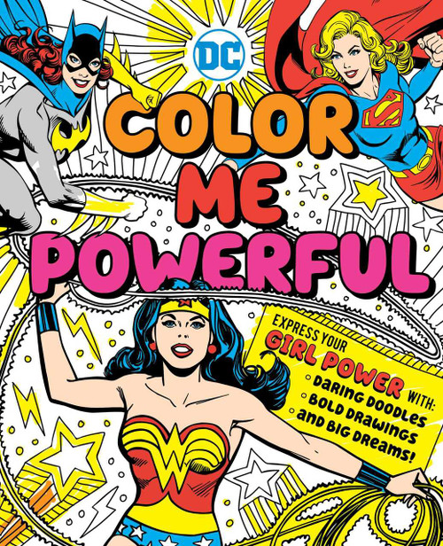DC Super Heroes: Color Me Powerful! by Sarah Parvis, 9781941367506