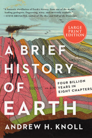 A Brief History of Earth (Four Billion Years in Eight Chapters) - 9780063062986 by Andrew H. Knoll, 9780063062986