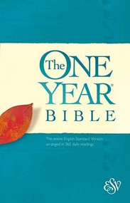 The One Year Bible ESV (Softcover) by , 9781496443694